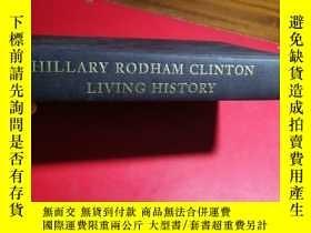 二手書博民逛書店Hillary罕見Rodham Clinton LivingHistory 希拉裏自傳英文原版(16開精裝)(無