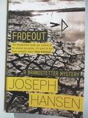 【書寶二手書T3/原文小說_AML】Fadeout_Joseph Hansen