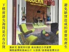 二手書博民逛書店Modern罕見Retro From Rustic To Urban Classic To Colourful 現