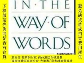 二手書博民逛書店【罕見】Studies In The Way Of WordsY