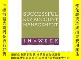 二手書博民逛書店Successful罕見Key Account Management in a Wee...-成功的大客戶管理。。