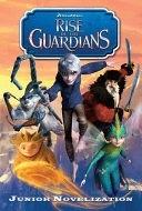 二手書博民逛書店 《Rise of the Guardians Movie Novelization》 R2Y ISBN:9781442430754│Simon and Schuster