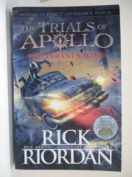 【書寶二手書T5/原文小說_D6X】The Tyrant s Tomb (The Trials of Apollo Book 4)_Rick Riordan