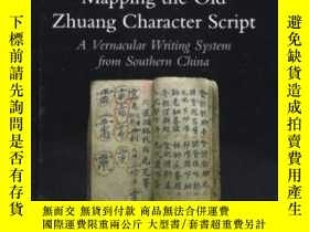 二手書博民逛書店Mapping罕見The Old Zhuang Character ScriptY256260 David H