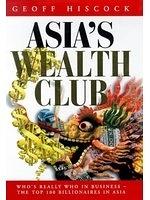 二手書博民逛書店《Asia s Wealth Club: Who s Reall
