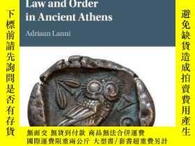 二手書博民逛書店Law罕見And Order In Ancient AthensY256260 Adriaan Lanni C