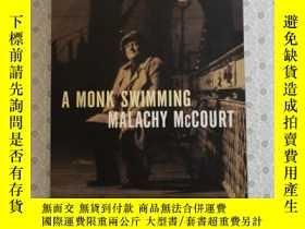 二手書博民逛書店16開英文原版罕見A Monk Swimming:A MemoirY281995 Malachy McCour