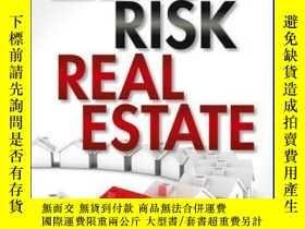 二手書博民逛書店Zero罕見Risk Real Estate: Creating Wealth Through Tax Liens