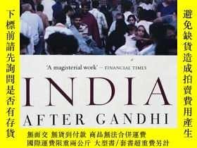 二手書博民逛書店India罕見After Gandhi:The History of the World s Largest De