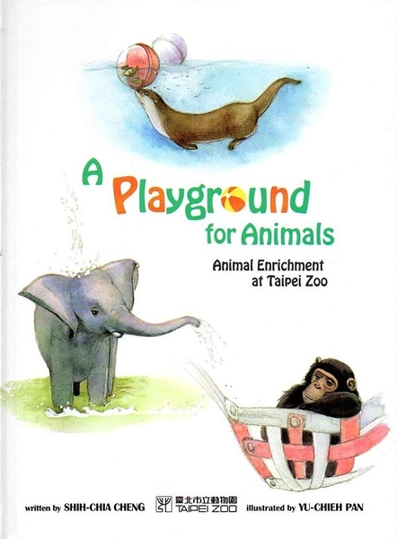 (二手書)A Playground for Animals:Animal Enrichment at Taipei Zoo(精)