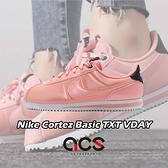 Nike 阿甘鞋 Cortez Basic TXT VDAY 情人節限定款 粉紅 白 女鞋 大童鞋 【ACS】 AV3519-600