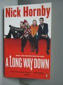 【書寶二手書T5/原文小說_MJL】A Long Way Down_Nick Hornby, Nick Hornby