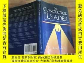 二手書博民逛書店the罕見conductor leader 精装( d49)Y266787