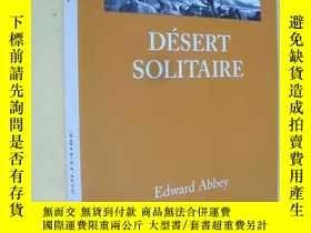 二手書博民逛書店法文原版罕見Désert solitaire Edward Abbey (desert solitaire)Y