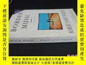 二手書博民逛書店BORDER罕見MUSIC ROBERT JAMES WALLE