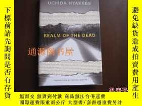 二手書博民逛書店英文原版:REALM罕見OF THE DEAD(精裝)Y1756