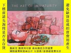 二手書博民逛書店Philip罕見Roth s Rude Truth : The Art of Immaturity菲利普·羅斯的粗
