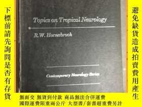 二手書博民逛書店英文書罕見topoics on tropical neurology 熱帶神經病學拓撲學Y16354 詳情見圖