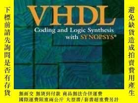 二手書博民逛書店Vhdl罕見Coding And Logic Synthesis With Synopsys-基於Synopsys