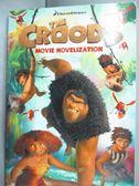 【書寶二手書T1/少年童書_MQQ】The Croods Movie Novelization_West, Tracey (ADP)