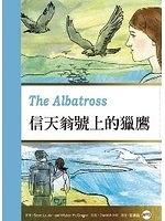 二手書博民逛書店《信天翁號上的獵鷹 The Albatross (25K彩圖英漢