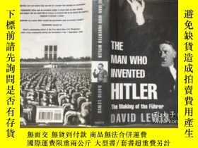 二手書博民逛書店The罕見Man Who Invented Hitler: Th