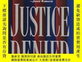 二手書博民逛書店Justice罕見Denied: 2 by Tanenbaum,