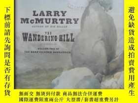 二手書博民逛書店英文原版罕見The Wandering Hill by Larr