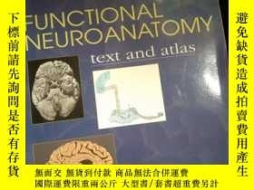 二手書博民逛書店Functional罕見Neuroanatomy: Text And Atlas 2nd Edition (lan