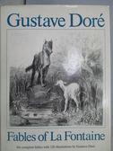【書寶二手書T6/原文小說_XAD】Fables of La Fontaine_Gustave Dore