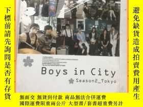 二手書博民逛書店英文書罕見boys in city season2-tokyo 東京男孩第二季Y16354 請看圖片 請看圖片