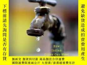二手書博民逛書店Thirsty罕見Cities: How Indian Citi