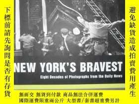 二手書博民逛書店NEW罕見YORK'S BRAVEST (Eight Decad