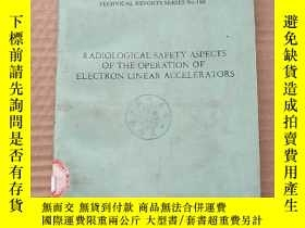 二手書博民逛書店radiological罕見safety aspects of the operation of electron