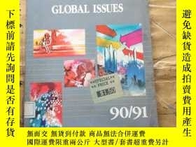 二手書博民逛書店GLOBAL罕見ISSUES.90 91Y252403 Robert M DPG 出版1991