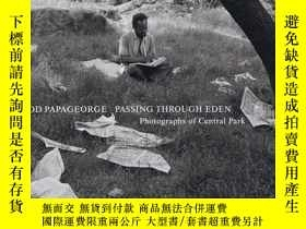 二手書博民逛書店Passing罕見Through EdenY256260 Tod Papageorge Steidl 出版2