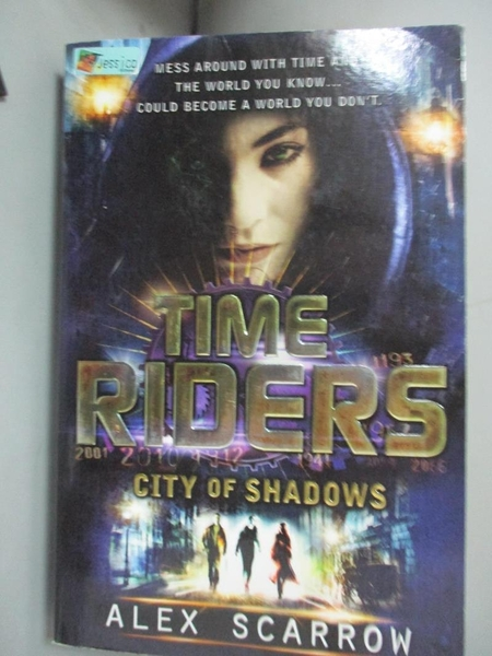 【書寶二手書T4/原文小說_CA6】TimeRiders: City of Shadows (Book 6)_Alex Scarrow, Alex Scarrow