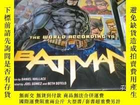 二手書博民逛書店2手英文罕見The World According to Batman 蝙蝠俠眼中的世界 小本 fa16Y24