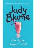 二手書博民逛書店 《THEN AGAIN, MAYBE I WON T》 R2Y ISBN:0330398075│JudyBlume