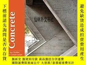 二手書博民逛書店【罕見】Concrete: Case Studies in Conservation PracticeY272