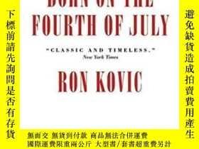 二手書博民逛書店Born罕見On The Fourth Of JulyY364682 Kovic, Ron Consortiu
