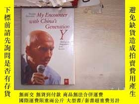 二手書博民逛書店My罕見Encounter with Chinas Generation Y 我與中國Y一代的遭遇(020)Y