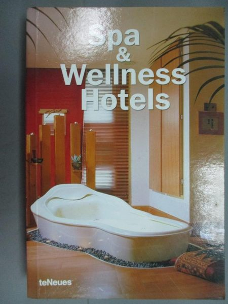 【書寶二手書T9/設計_GIC】Spa & wellness hotels / [editor-in-chief