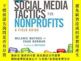 二手書博民逛書店101罕見Social Media Tactics for Nonprofits: A Field Guide