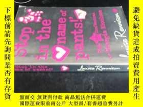 二手書博民逛書店'Stop罕見in the name of pants Y591