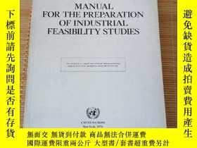 二手書博民逛書店Manual罕見for the preparation of Industrial Feasibility stu