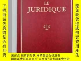 二手書博民逛書店LE罕見JURIDIQUE DROIT PUBLIC DROIT COMPTABLE DROIT FISCAL 法