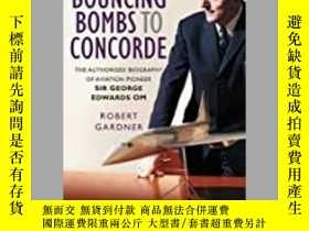 二手書博民逛書店From罕見Bouncing Bombs to Concorde (damaged)-從彈 炸彈到協和式飛機(損壞