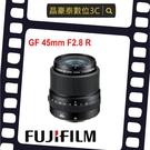 FUJIFILM GF 45mm F2.8 R WR 鏡頭 (公司貨) GFX 富士 FUJI 晶豪泰 實體店面 台南高雄