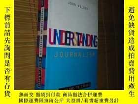 二手書博民逛書店Understanding罕見Journalism(了解新聞) 威爾遜,約翰著(英文原版)Y10445 Wil
